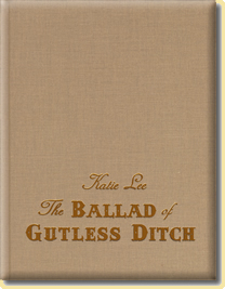 Ballad Of Gutless Ditch