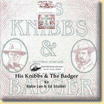 His Knibbs & The Badger